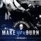REVIEW: Make You Burn (Deacons of Bourbon Street #1) by Megan Crane
