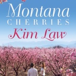 REVIEW: Montana Cherries by Kim Law