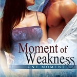 REVIEW: Moment of Weakness by Toni J. Strawn