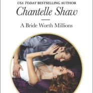 REVIEW: A Bride Worth Millions  by Chantelle Shaw