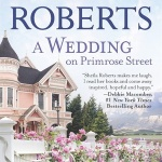 Spotlight & Giveaway: A Wedding on Primrose Street by Sheila Roberts