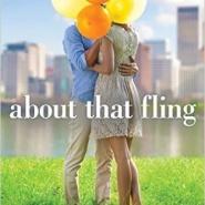 Spotlight & Giveaway: About That Fling by Tawna Fenske