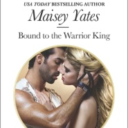 REVIEW: Bound to the Warrior King by Maisey Yates