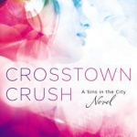 REVIEW: Crosstown Crush by Cara McKenna
