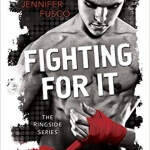 Spotlight & Giveaway: Fighting For It by Jennifer Fusco