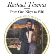 REVIEW: From One Night to Wife by Rachael Thomas
