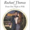 Spotlight & Giveaway: From One Night to Wife by Rachael Thomas
