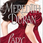 Spotlight & Giveaway: Lady Be Good by Meredith Duran