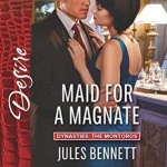 Spotlight & Giveaway: Maid for a Magnate by Jules Bennett