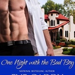 REVIEW: One Night with the Bad Boy  by Eve Gaddy