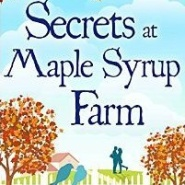 REVIEW: Secrets at Maple Syrup Farm by Rebecca Raisin