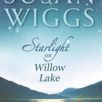 REVIEW: Starlight on Willow Lake by Susan Wiggs