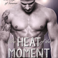 REVIEW: The Heat Of The Moment by Katie Rose