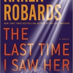 Spotlight & Giveaway: The Last Time I Saw Her by Karen Robards