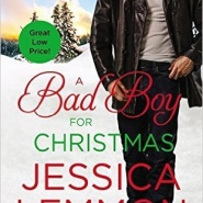 Spotlight & Giveaway: A Bad Boy for Christmas by Jessica Lemmon