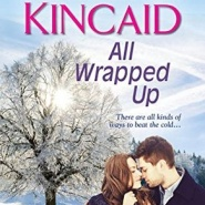 Spotlight & Giveaway: All Wrapped Up by Kimberly Kincaid