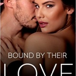 Spotlight & Giveaway: Bound by Their Love by Nicole Flockton