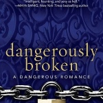 REVIEW: Dangerously Broken by Eden Bradley