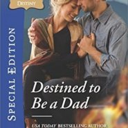 REVIEW: Destined to be a Dad by Christyne Butler