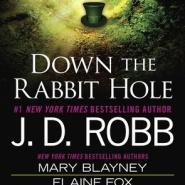 REVIEW: Down the Rabbit Hole by J.D. Robb, Mary Blayney, Elaine Fox, Mary Kay McComas, R.C. Ryan