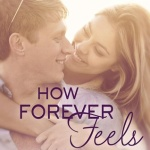 REVIEW: How Forever Feels by Laura Drewry