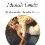 Spotlight & Giveaway: Hidden in the Sheikh's Harem by Michelle Conder