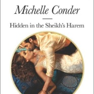 REVIEW: Hidden in the Sheikh's Harem by Michelle Conder