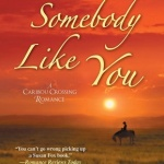 Spotlight & Giveaway: Love Somebody Like You by Susan Fox