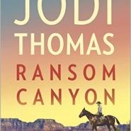 Spotlight & Giveaway: Ransom Canyon by Jodi Thomas