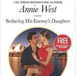 Spotlight & Giveaway: Seducing His Enemy's Daughter by Annie West