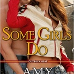 Spotlight & Giveaway: Some Girls Do by Amy Andrews