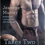 REVIEW: Takes Two to Tackle by Jeanette Murray