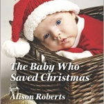 REVIEW: The Baby Who Saved Christmas by Alison Roberts