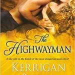Spotlight & Giveaway: The Highwayman by Kerrigan Byrne