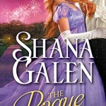 REVIEW: The Rogue You Know by Shana Galen