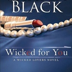 Spotlight & Giveaway: Wicked for You by Shayla Black