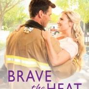 Spotlight & Giveaway: Brave the Heat by Sara Humphreys