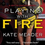 REVIEW: Playing with Fire by Kate Meader