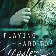 REVIEW: Playing Hard to Master by Sparrow Beckett
