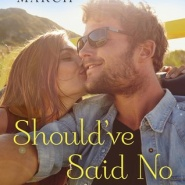 REVIEW: Should've Said No by Tracy March