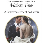REVIEW: A Christmas Vow of Seduction by Maisey Yates