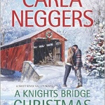 Spotlight & Giveaway: A Knights Bridge Christmas by Carla Neggers