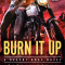 REVIEW: Burn It Up by Cara McKenna