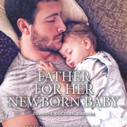 REVIEW: Father for Her Newborn Baby by Lynne Marshall