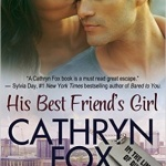 REVIEW: His Best Friend's Girl by Cathryn Fox