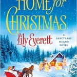 Spotlight & Giveaway: Home for Christmas by Lily Everett
