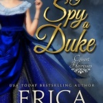 REVIEW: I Spy A Duke by Erica Monroe