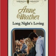 REVIEW: Long Night's Loving by Anne Mather