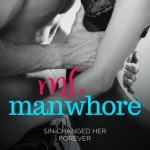 Spotlight & Giveaway: Ms. Manwhore by Katy Evans