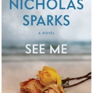 Spotlight & Giveaway: See Me by Nicholas Sparks